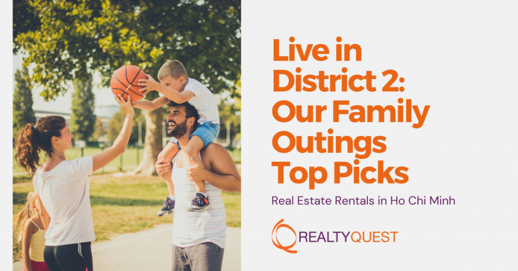 live in district 2 family outings top picks