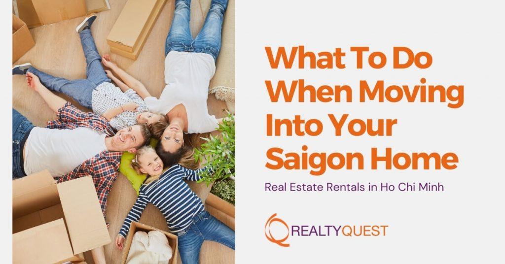 moving into saigon what need to do