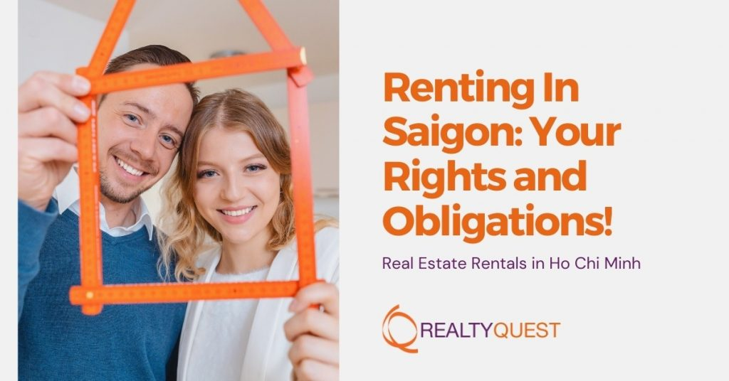 Renting In Saigon: Your Rights and Obligations!