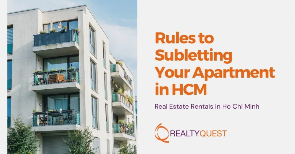 Rules To Subletting Your Apartment In HCM